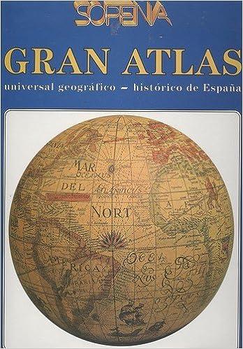 Gran Atlas Sopena Universal Geografico Historico De España: Amazon.es: Varios: Libros