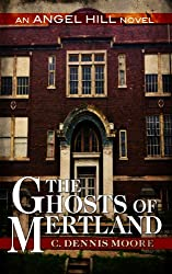 The Ghosts of Mertland: an Angel Hill novel