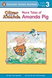 img - for More Tales of Amanda Pig (Oliver and Amanda) book / textbook / text book
