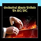Orchestral Music Tribute To AC/DC