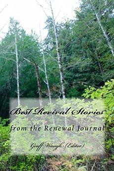 Best Revival Stories by [Lawrence, Carl, David Yonggi Cho, Djiniyini Gondarra, David Hogan]