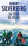 La Tour de verre par Silverberg