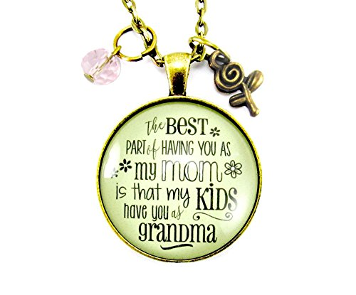 24  Mom Necklace The Best Part Of Having You As My Mom Is That My Kids Have You As Grandma 1 20  Glass Antique Style Jewelry Mom From Daughter Gift