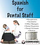 Spanish for Dental Staff, Sam L. Slick, 1888467126