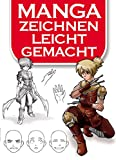 Manga-Zeichnen leicht gemacht (German Edition)