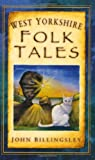 """West Yorkshire Folk Tales"" av John Billingsley"