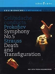 Celibidache Conducts Prokofiev Symphony No. 5/Strauss Death and Transfiguration
