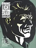Dynamic Light and Shade by Burne Hogarth (Sep 1 1991)