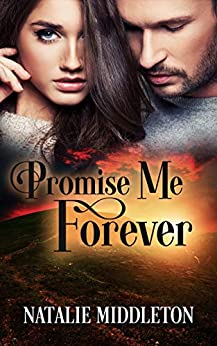Promise Me Forever: (A Romantic Suspense Novel) (The Belmontes Book 1) by [Middleton, Natalie]