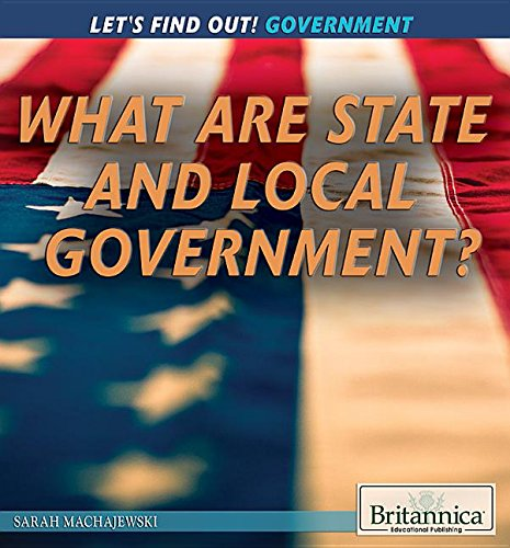 What Are State and Local Governments? (Let's Find Out! Government)