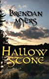 Hallowstone, Brendan Myers, 0992005914