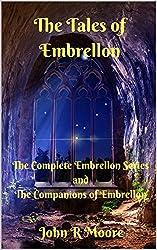 The Tales of Embrellon: Embrellon Series and The Companions of Embrellon