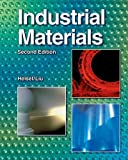 Industrial Materials, Larry D. Helsel, Peter P. Liu, 1590708520