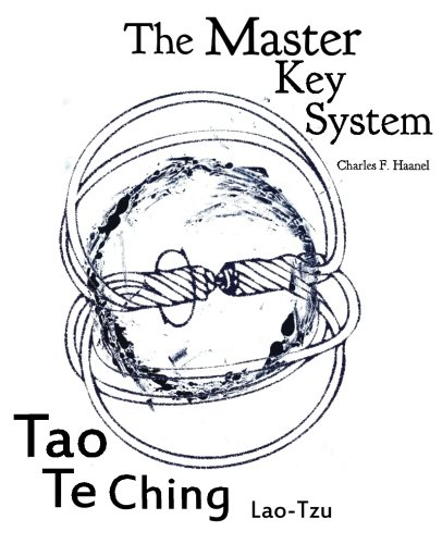 Read Online Master Key System and Tao Te Ching: truepowerbooks presents two books in one ebook