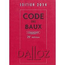 CODE DES BAUX 2014, COMMENTÉ