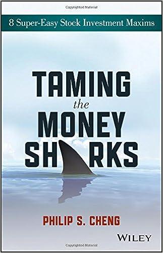 Taming the money sharks 8 super easy stock investment maxims taming the money sharks 8 super easy stock investment maxims philip shu ying cheng 9781118550427 amazon books fandeluxe Images