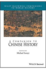 A Companion to Chinese History (Wiley Blackwell Companions to World History) Hardcover