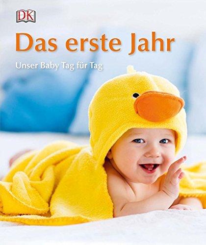 Das Erste Jahr  Unser Baby Tag Für Tag