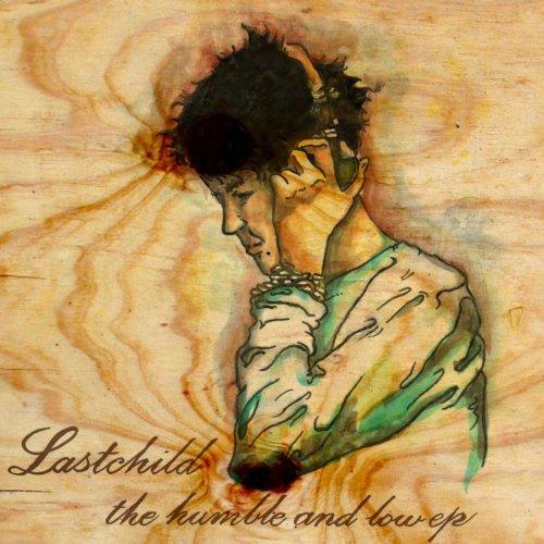 Lastchild's Lament [Explicit]