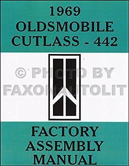 1969 olds assembly manual reprint 442 cutlass s supreme rh amazon com 68 Oldsmobile Cutlass Wiring-Diagram 1968 Oldsmobile Cutlass Wiring-Diagram