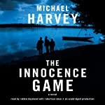 The Innocence Game | Michael Harvey