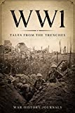WW1: Tales from the Trenches
