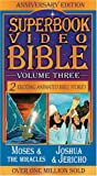 Moses & the Miracles / Joshua & Jericho (Superbook Video Bible #03) [VHS]