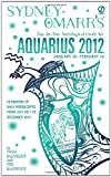 Sydney Omarr's Day-by-Day Astrological Guide for the Year 2012 - Aquarius, Trish MacGregor and Rob MacGregor, 045123362X
