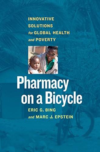 Pharmacy on a Bicycle: Innovative Solutions for Global Health and - Health Innovative Solutions