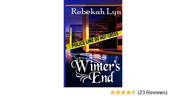 Winters End Seasons Of Faith Book 2 Kindle Edition By Rebekah
