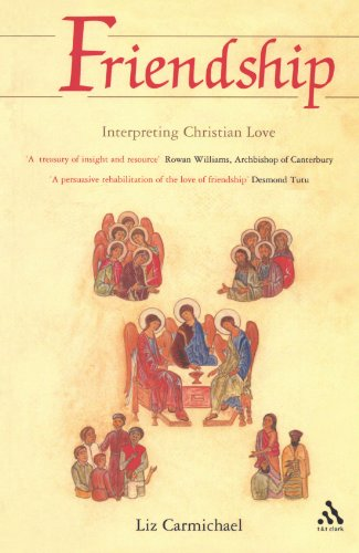 Friendship: Interpreting Christian Love