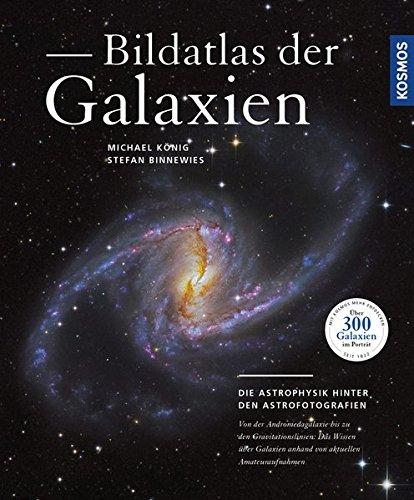 bildatlas-der-galaxien-die-astrophysik-hinter-den-astrofotografien
