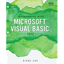 Programming with Microsoft Visual Basic 2017, Loose-Leaf Version