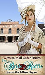 Mail Order Brides: The Bride Raffle: Book Two: Historical Western Romance (Western Mail Order Brides 2)