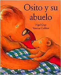 Osito y su abuelo (Cuentos para regalar): Amazon.es: Gray
