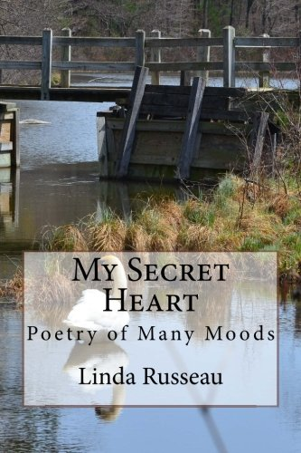My Secret Heart: Poetry of Many Moods ebook