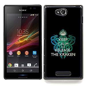 Funny Keep Calm & Release The KRAKEN Caja protectora de pl??stico duro Dise?¡Àado King Case For Sony Xperia C S39h C2305