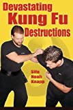 Devastating Kung Fu Destructions, Noah Knapp, 1938585089