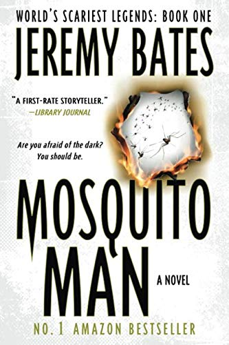 Book cover from Mosquito Man: An edge-of-your-seat psychological thriller (Worlds Scariest Legends) by Jeremy Bates