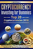 #9: Cryptocurrency Investing for Dummies.Top 20 Cryptocurrencies 2018: Main Disadvantages of Bitcoin, Blockchain Revolution, Bounty and ICO, Tips and Strategies ... books, books on investing for beginners)