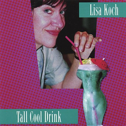 Tall Cool Drink [Explicit]