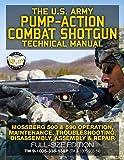 The US Army Pump-Action Combat Shotgun Technical