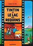 img - for Tintin et le Lac Aux Requins (French Edition) book / textbook / text book