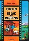 Tintin et le lac aux requins par Greg