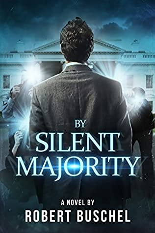book cover of By Silent Majority