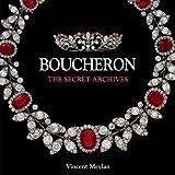 Boucheron: The Secret Archives