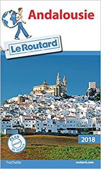 Guide du Routard Andalousie 2018