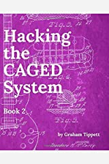 Hacking the CAGED System: Book 2 Paperback