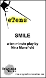 Smile (a ten minute play) (eTens)