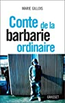 Conte de la barbarie ordinaire: document par Gillois